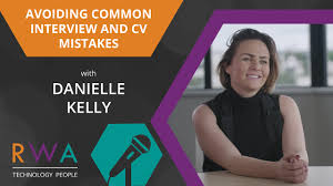 avoiding common interview and cv mistakes recruiter tips avoiding common interview and cv mistakes recruiter tips danielle kelly