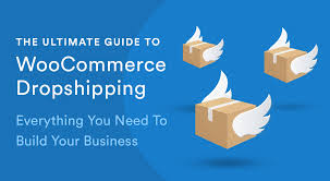 The Ultimate Guide To WooCommerce <b>Dropshipping</b>: Everything ...