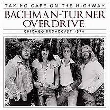 <b>Taking</b> Care On The Highway: <b>Bachman</b>-<b>Turner Overdrive</b>: Amazon ...