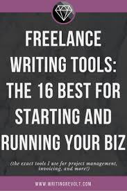 best images about writing student persuasive lance writing tools 16 must haves for growing your biz