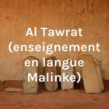 Al Tawrat (enseignement en langue Malinke)