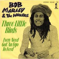 three little birds bob marley three little birds jpg