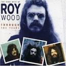 Through the Years: The Best of Roy Wood