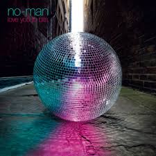 <b>no</b>-<b>man</b>: <b>Love</b> You To Bits - Album Review