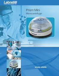 <b>Prism</b>™ <b>Mini</b> Centrifuge Brochure