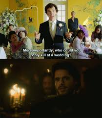It Really Depends on the Wedding, Sherlock - Funscrape via Relatably.com