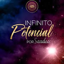 Infinito Potencial · El Podcast de Sandra Guerrero