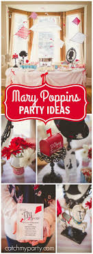 best ideas about mary poppins mary poppins check out this beautiful party featuring mary poppins see more party ideas at catchmyparty