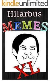 Amazon.com: Memes: Funny Memes Extra Large Collection eBook: Memes ... via Relatably.com