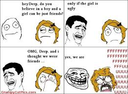 Why-Boys-And-Girls-Are-Sometimes-Friends-Funny-Meme-Comics-Picture.jpg via Relatably.com