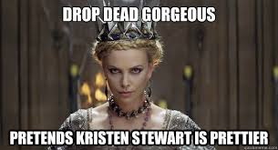 drop dead gorgeous pretends kristen stewart is prettier - Good ... via Relatably.com