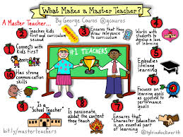 what makes a master teacher the principal of change what makes a master teacher
