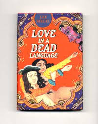 <b>Love</b> in a <b>Dead</b> Language - 1st Edition/1st <b>Printing</b> | Lee Siegel ...