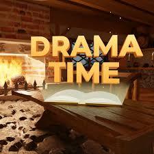 Drama Time