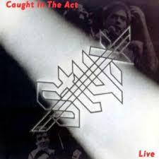 <b>Styx</b>:<b>Caught</b> In The Act (1984) | LyricWiki | Fandom