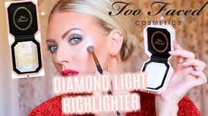 NEW <b>TOO FACED DIAMOND</b> LIGHT HIGHLIGHTER | First ...
