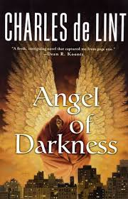 <b>Angel</b> of Darkness by <b>Charles de Lint</b>