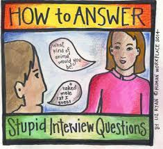how to answer the ten dumbest job interview questions