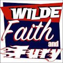 Wilde, Faith and Fury