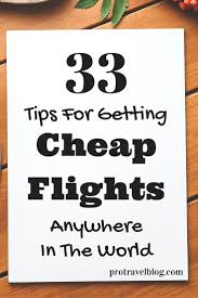 best ideas about cheap flights cheap travel how to get cheap flights mega guide