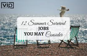 12 summer survival jobs you can consider having vip ignite