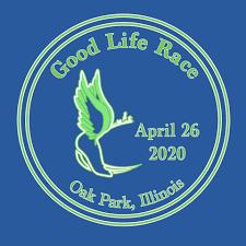 <b>Good Life</b> Race   April 26, 2020