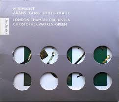 London Chamber Orchestra*, <b>Christopher Warren</b>-<b>Green</b> - <b>Minimalist</b>