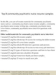 top8communitypsychiatricnurseresumesamples 150602132905 lva1 app6892 thumbnail 4 jpg cb 1433251794