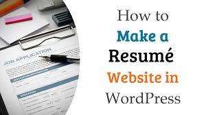 how to make a resum eacute website in wordpress how to make a resumeacute website in wordpress
