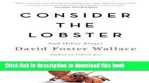 consider the lobster and other essays pdf essay consider the lobster and other essays pdf