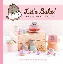 <b>Let's Bake</b>!: A <b>Pusheen</b> Cookbook by Claire Belton, Susanne Ng ...