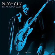 <b>Buddy Guy</b> - <b>Stone</b> Crazy Blues (Blue Vinyl)   Walmart Canada