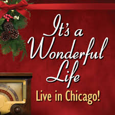 It's a Wonderful Life: <b>Live in Chicago</b>! - American Blues Theater