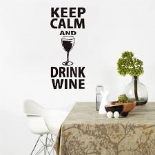 <b>Removable</b> Quote Wall Decal <b>Keep Calm</b> And Drink Wine Quote ...