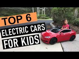 BEST 6: <b>Electric Cars</b> For Kids 2019 - YouTube