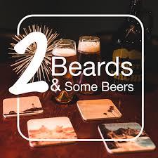 2 Beards Podcast
