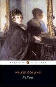 <b>No Name</b> by Wilkie <b>Collins</b>, Paperback   Barnes & Noble®