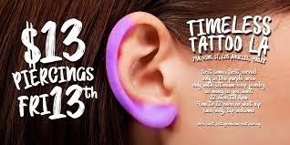 $13 Piercings for Friday 13th! - Timeless Tattoo Tickets, Fri, Sep 13 ...