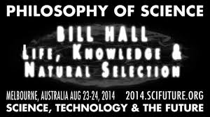 Bill Hall - Life, Knowledge and <b>Natural Selection</b> - How Life ...