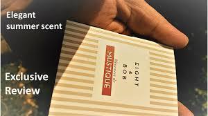 <b>Eight & Bob Memoires</b> de Mustique EDT Exclusive review [14 ...