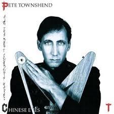 <b>Townshend</b>, <b>Pete</b> - <b>All</b> The Best Cowboys Have Chinese Eyes ...
