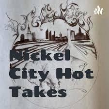 Nickel City Hot Takes