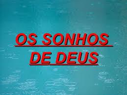 Resultado de imagem para imagens de SONHOS