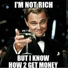 Get Money Meme ~ Have Have Have via Relatably.com