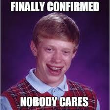 Bad Luck Brian   Know Your Meme via Relatably.com