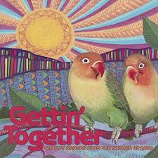 <b>Gettin</b>' Together: Groovy Sounds from the Summer of Love by ...
