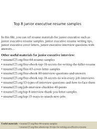 top8juniorexecutiveresumesamples 150516092746 lva1 app6891 thumbnail 4 jpg cb 1431768513