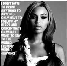 BeYoNcE QuOtEs on Pinterest | Beyonce, Drunk In Love and Queens