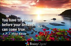 Dreams Quotes - BrainyQuote via Relatably.com