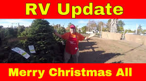 rv living update work camping job managing christmas tree lot is rv living update work camping job managing christmas tree lot is done merry christmas to all